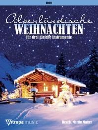 Alpenländische Weihnachten: French Horn: Instrumental Work