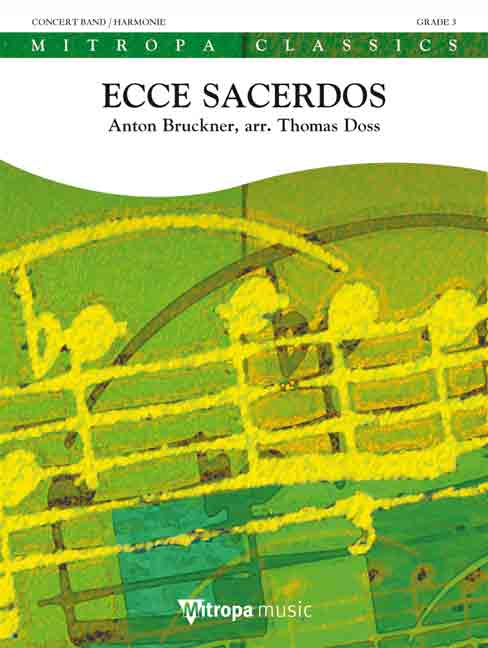 Anton Bruckner: Ecce sacerdos: Concert Band: Score & Parts