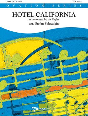 Don Henley Glenn Frey Don Felder: Hotel California: Concert Band: Score