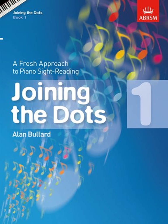 Alan Bullard: Joining The Dots - Book 1: Piano: Instrumental Album