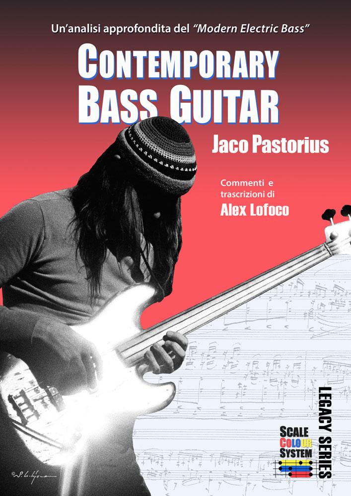 Alex Lofoco: Contemporary Bass Guitar - Jaco Pastorius: Bass Guitar Solo: