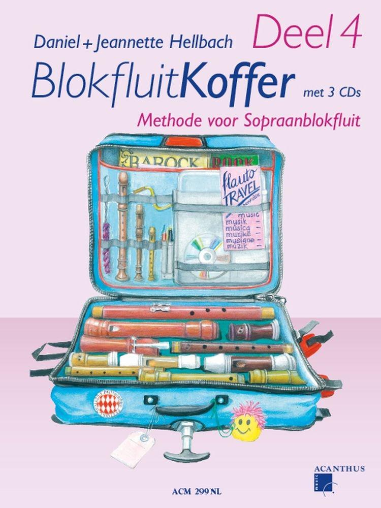 Daniel Hellbach Jeannette Hellbach: Blokfluitkoffer 4: Recorder: Tuition