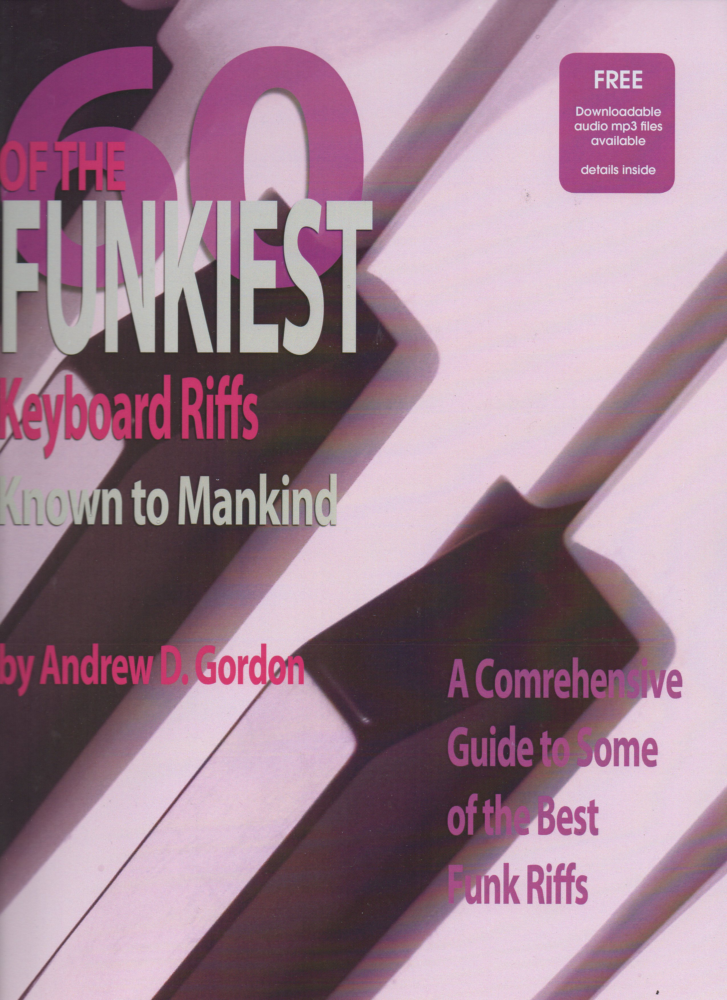 60 Of The Funkiest Keyboard Riffs Known To Mankind: Piano or Keyboard: