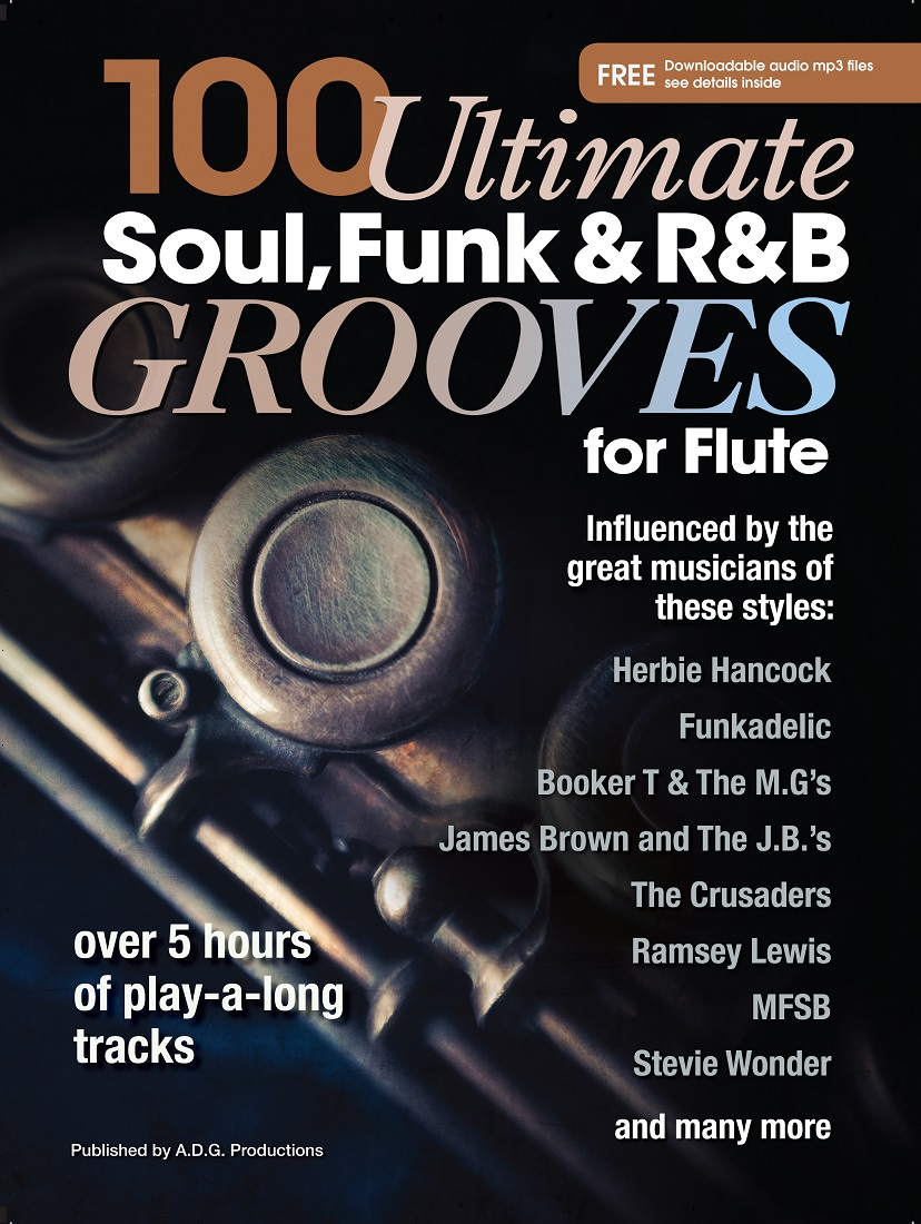 Andrew D. Gordon: 100 Ultimate Soul Funk and R&B Grooves: Flute: Instrumental