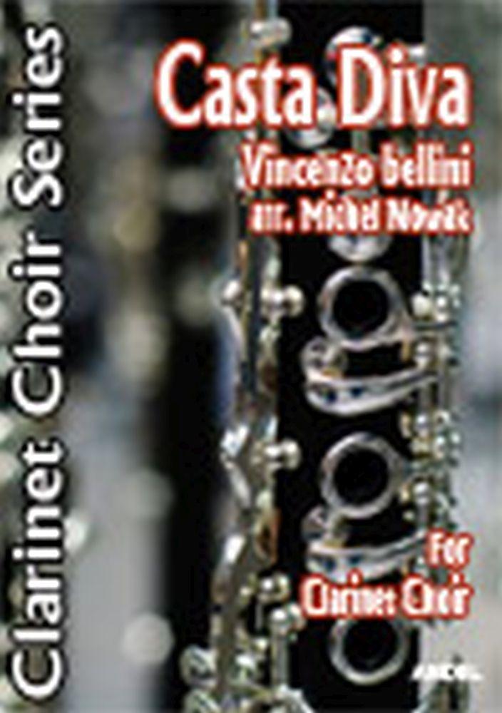 Vincenzo Bellini: Casta Diva: Clarinet Ensemble: Score and Parts