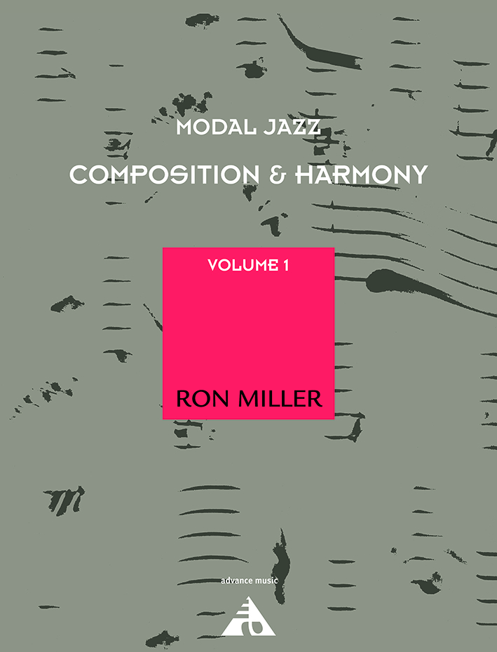Ron Miller: Modal Jazz Composition & Harmony: Reference