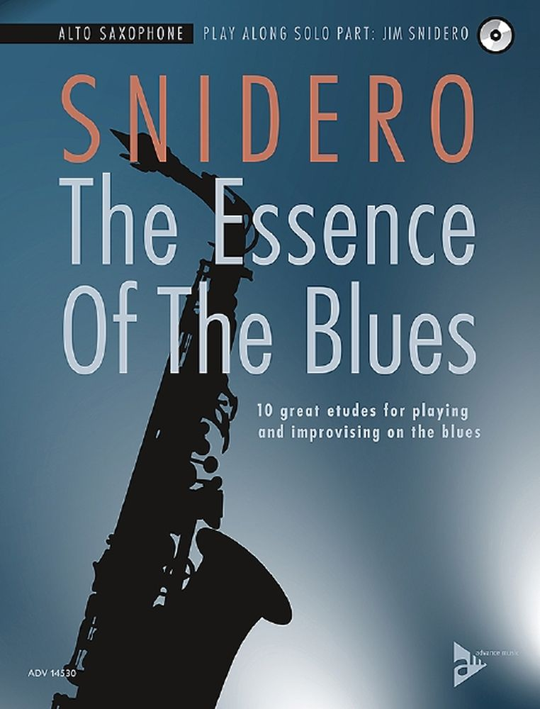 Jim Snidero: The Essence Of The Blues: Alto Saxophone: Instrumental Album