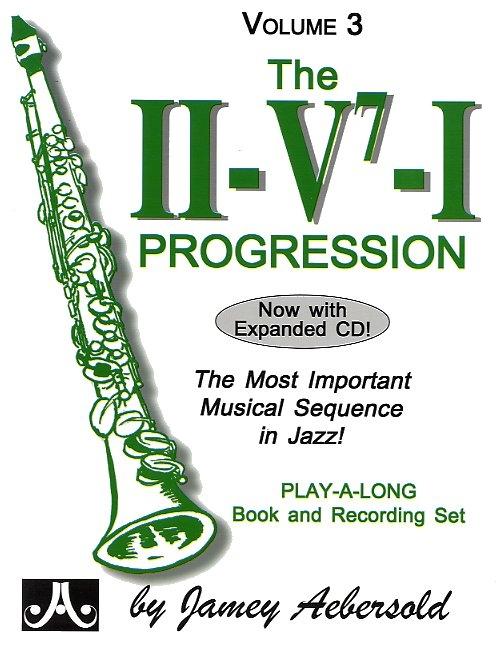 Aebersold Vol. 3 The II/V7/I Progression: Any Instrument: Vocal Album