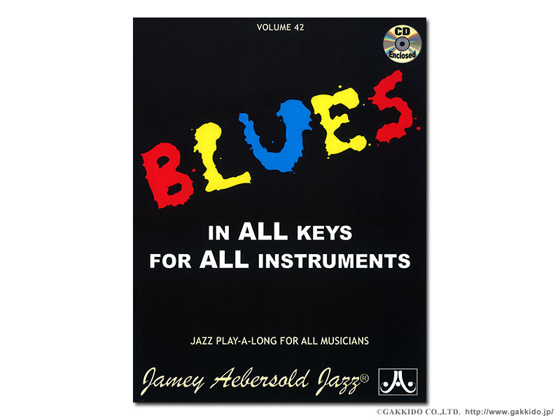 Aebersold Vol. 42 Blues in all Keys: Any Instrument: Vocal Album