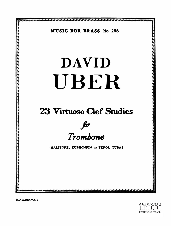David Uber: 23 Virtuoso clef studies: Trombone: Study