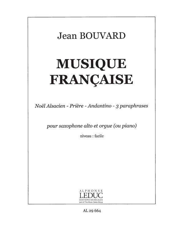 Bouvard: Musique Francaise Pour Saxo: Alto Saxophone: Score