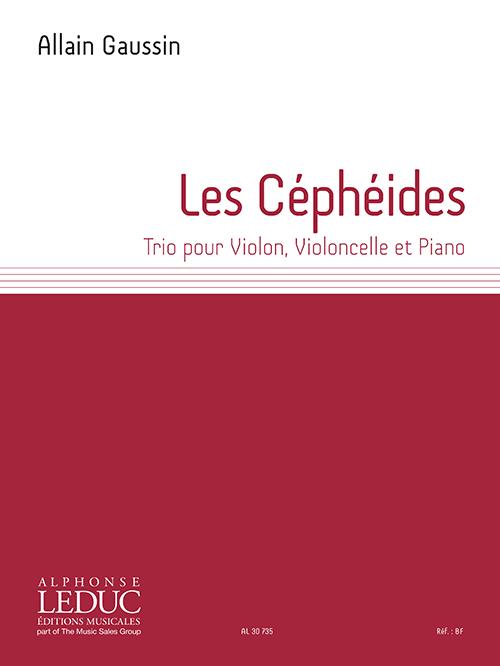 Allain Gaussin: Les Céphéides Trio For Violin Cello and Piano: Piano Trio:
