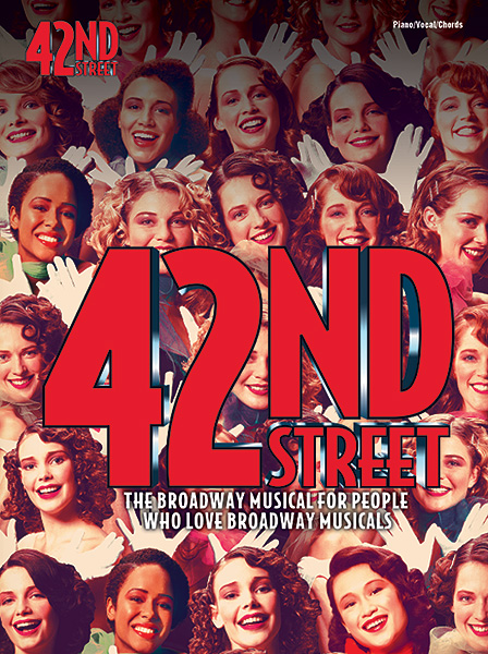 42nd Street (Vocal Selections): Piano Vocal Guitar: Artist Songbook