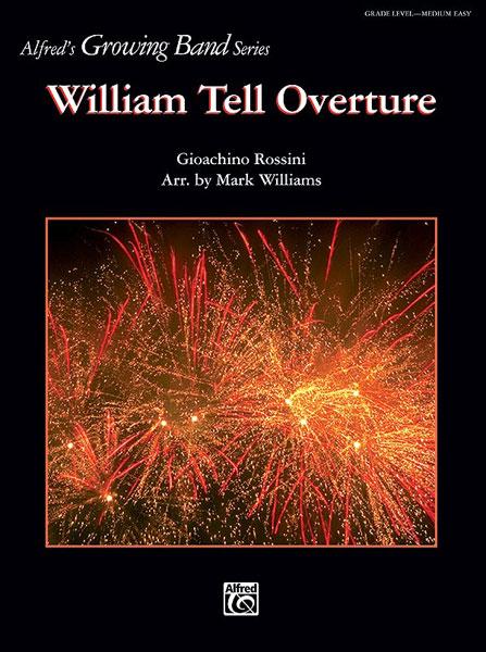 Gioachino Rossini: William Tell Overture: Concert Band: Score and Parts