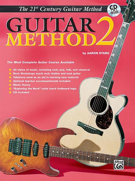 Aaron Stang: 21st Century Guitar Method 2: Guitar: Instrumental Tutor