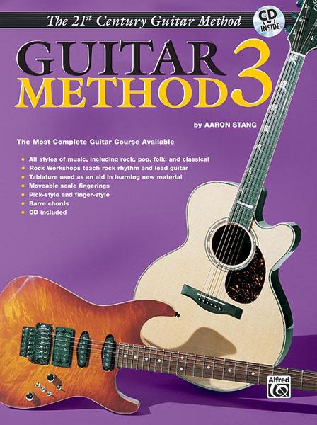 Aaron Stang: 21st Century Guitar Method 3: Guitar: Instrumental Tutor