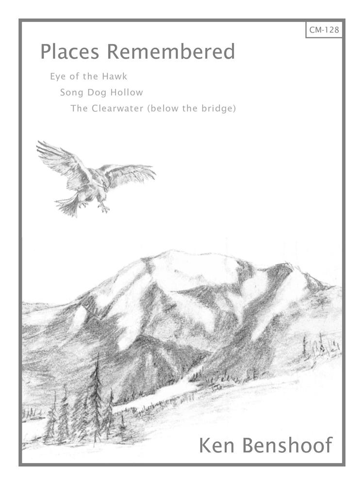 Ken Benshoof: Places Remembered: Chamber Ensemble: Vocal Album