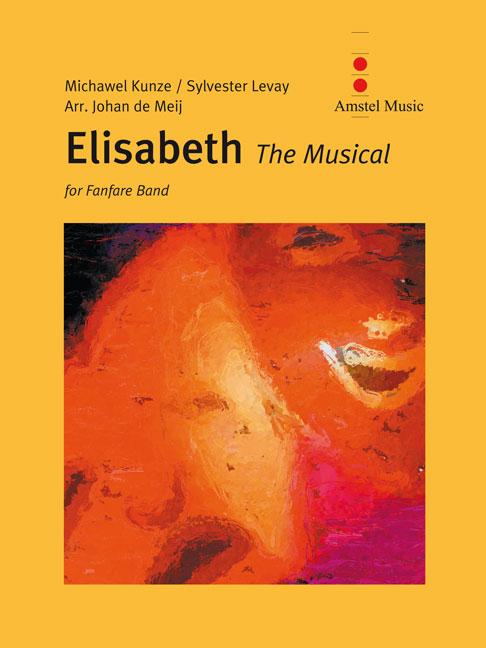 Sylvester Levay: Elisabeth: Fanfare Band: Score & Parts