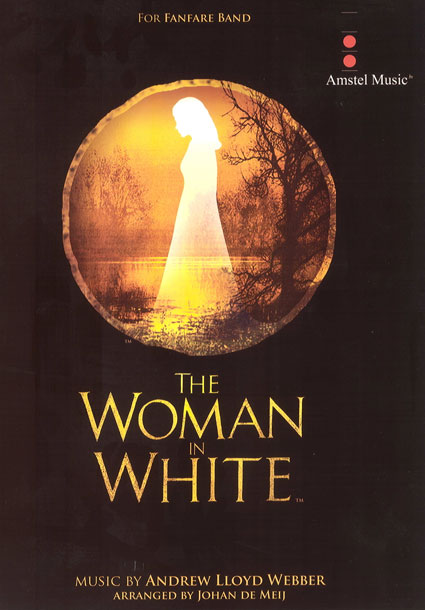 Andrew Lloyd Webber: The Woman in White: Fanfare Band: Score & Parts