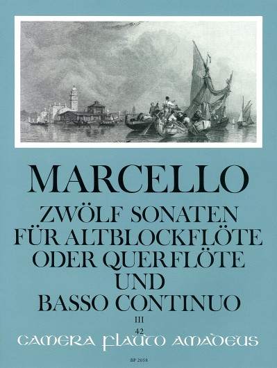 Benedetto Marcello: Twelve Sonatas Op. 2 Volume 3: Treble Recorder: Instrumental