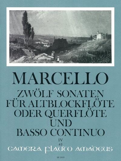 Benedetto Marcello: 12 Sonatas op. 2-4 Volume 4: 10-12: Treble Recorder: Score