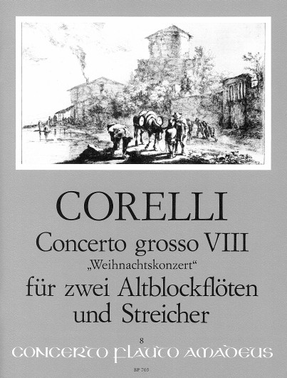 Arcangelo Corelli: Concerto grosso VIII op. 6-8: Treble Recorder: Score and