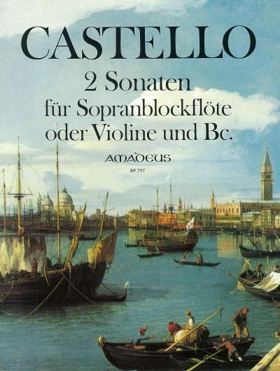 Castello: 2 Sonaten: Descant Recorder: Score and Parts