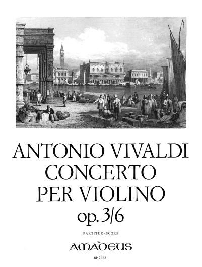 Antonio Vivaldi Forrer: Violin Concerto in A-Minor Op. 3 Nr. 6 RV 356: Violin: