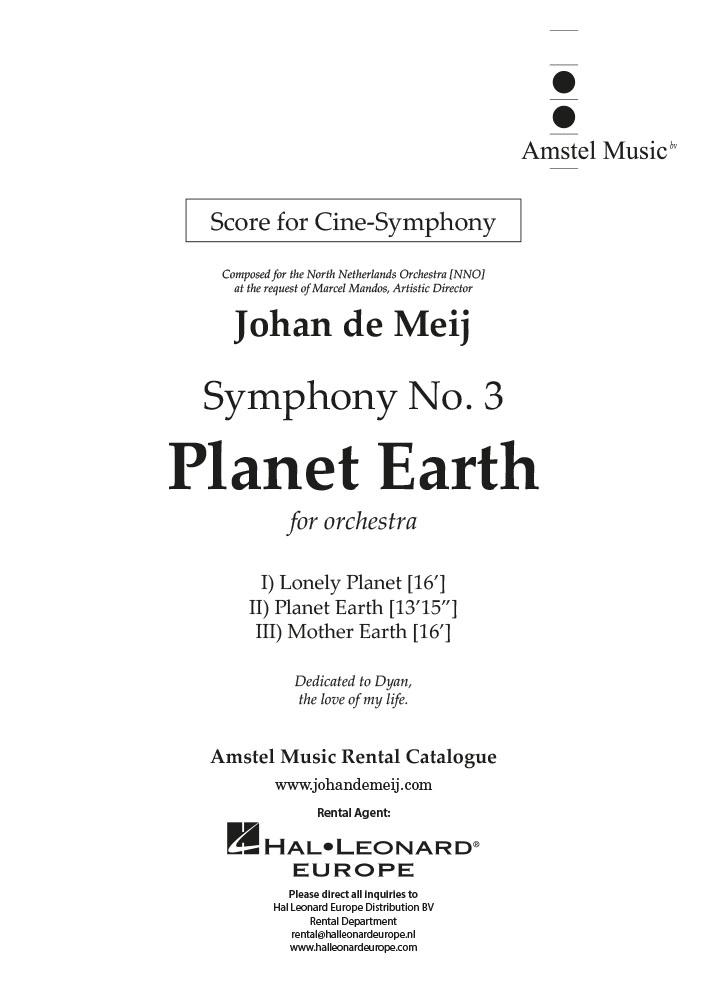 Johan de Meij: Symphony no. 3 Planet Earth (Cine-Symphony vers.): Orchestra: