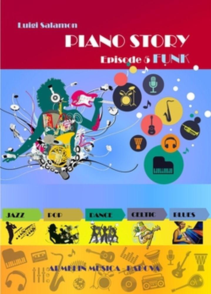 Luigi Salamon: Piano Story Episode 5 - Funk: Piano: Study