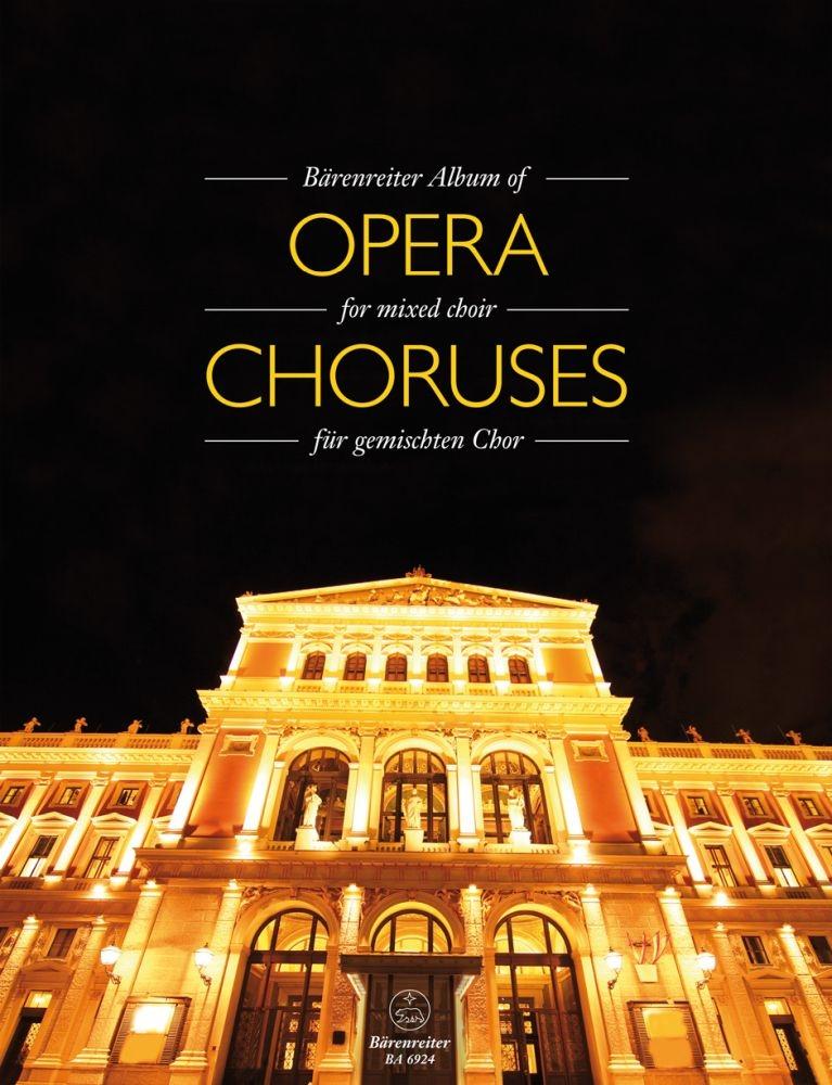 Album of Opera for Mixed Choir: SATB: Vocal Score