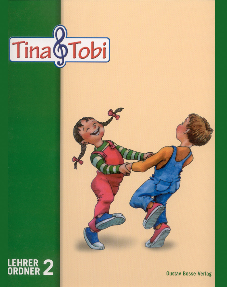 Musikalische Fruherziehung Tina und Tobi. L-Bd. 2