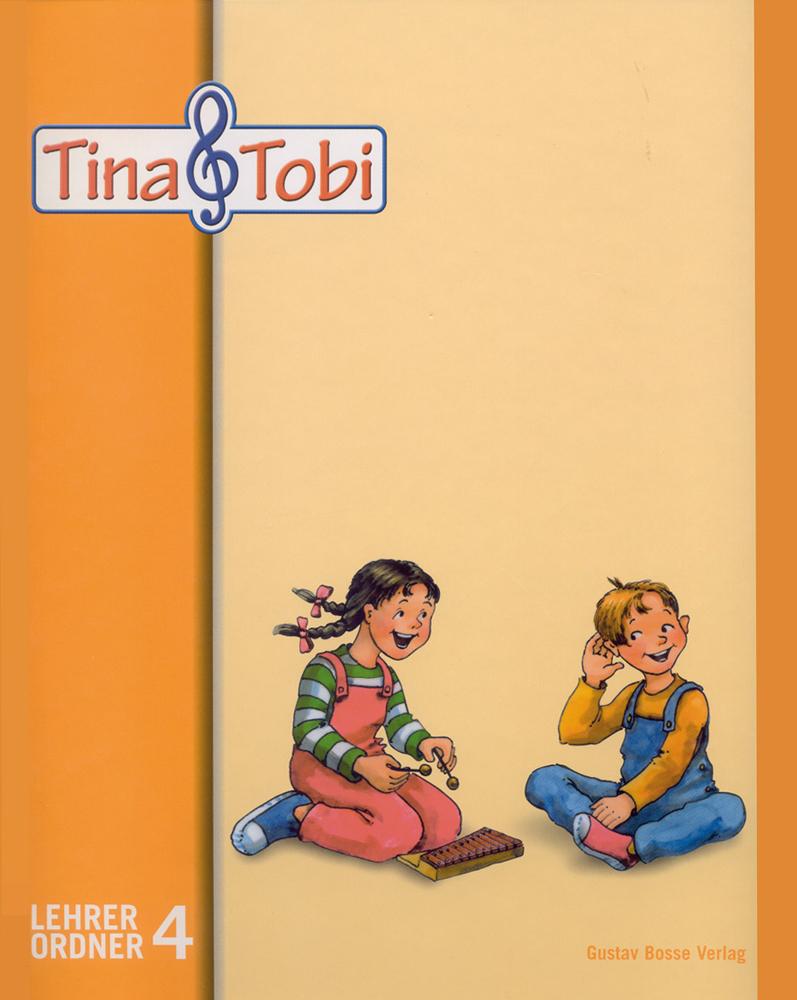 Musikalische Fruherziehung Tina und Tobi. L-Bd. 4
