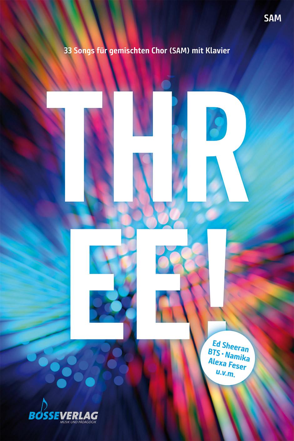 THREE!: Mixed Choir: Vocal Score