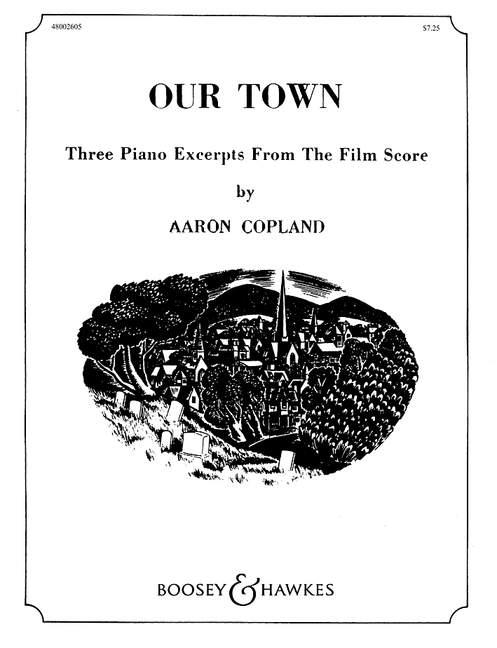 Aaron Copland: Our Town - Three Excerpts From The Film Score: Piano: