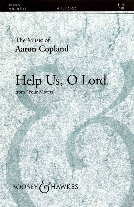 Aaron Copland: Help Us O Lord: SATB: Vocal Score