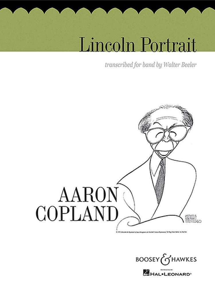 Aaron Copland: Lincoln Portrait: Concert Band