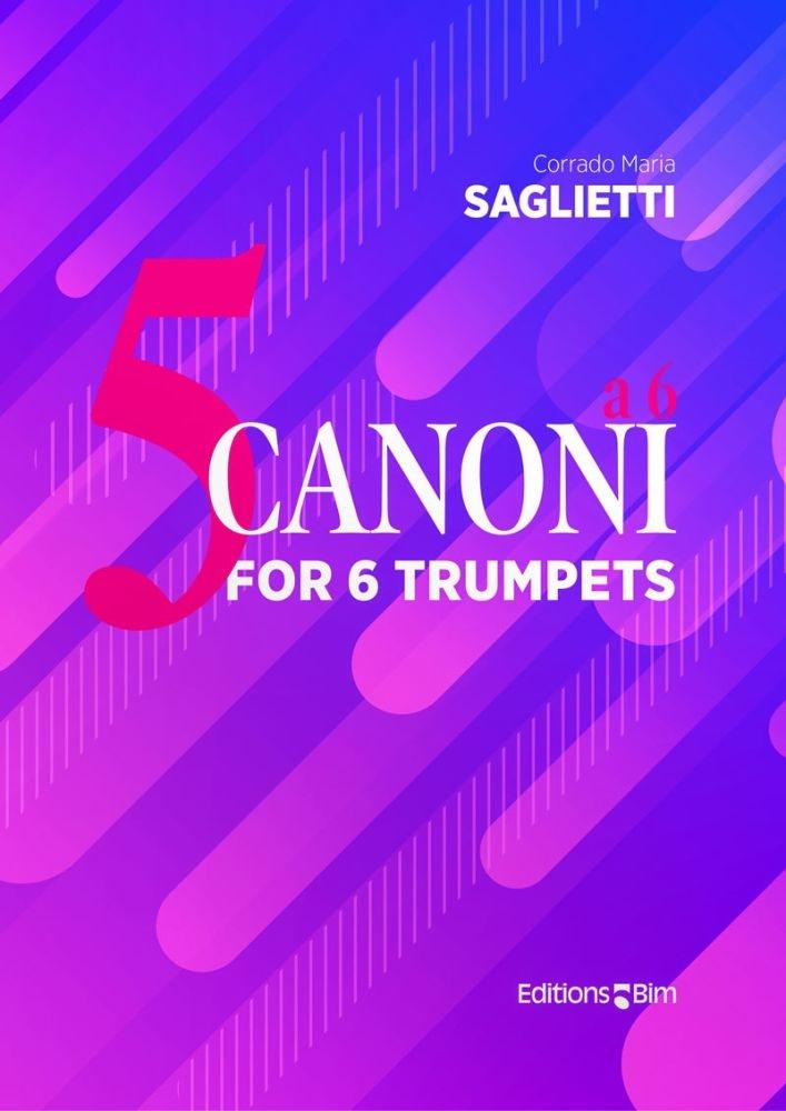 Corrado Maria Saglietti: 5 Canoni a 6: Trumpet Ensemble: Score and Parts