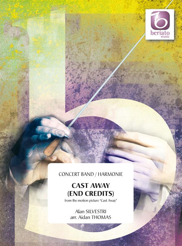 Alan Silvestri: Cast Away (End Credits): Concert Band: Score & Parts