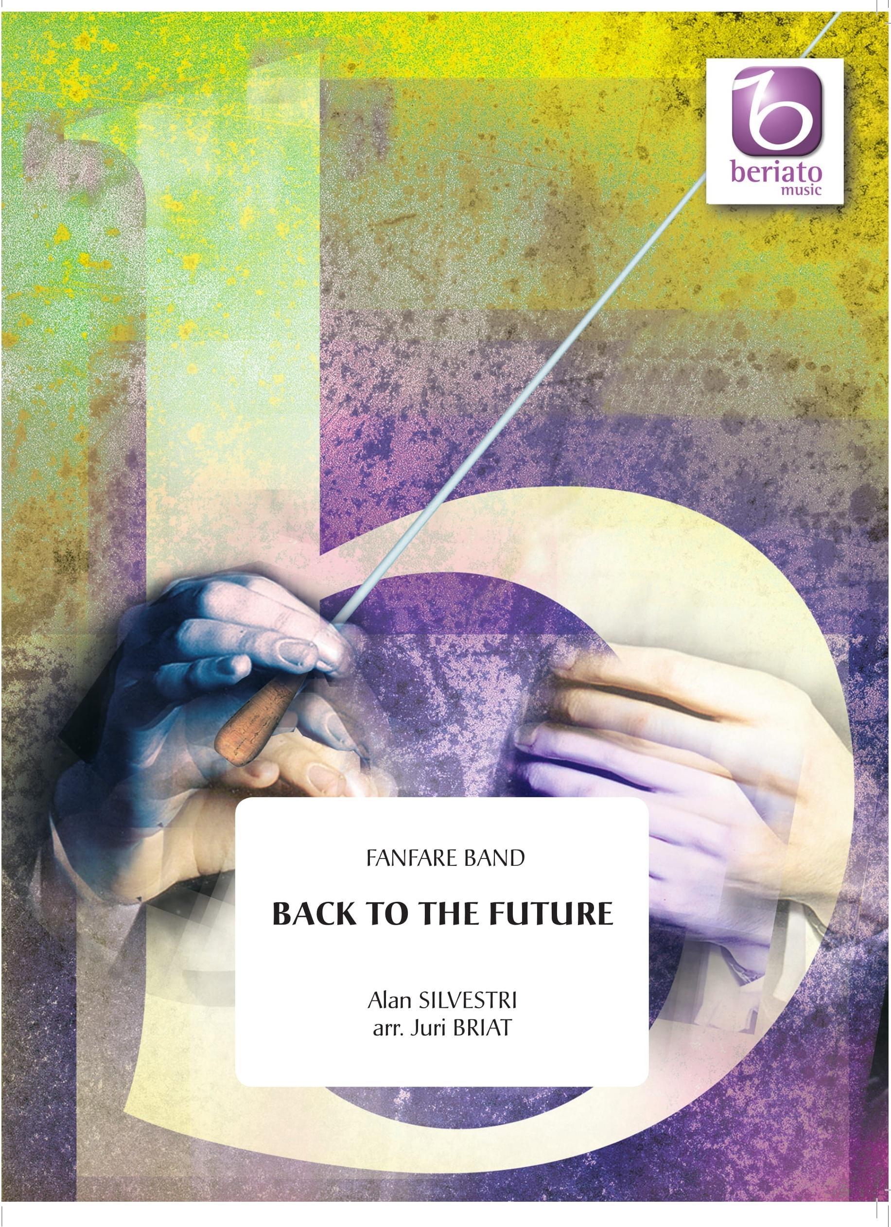Alan Silvestri: Back To The Future: Fanfare Band: Score & Parts