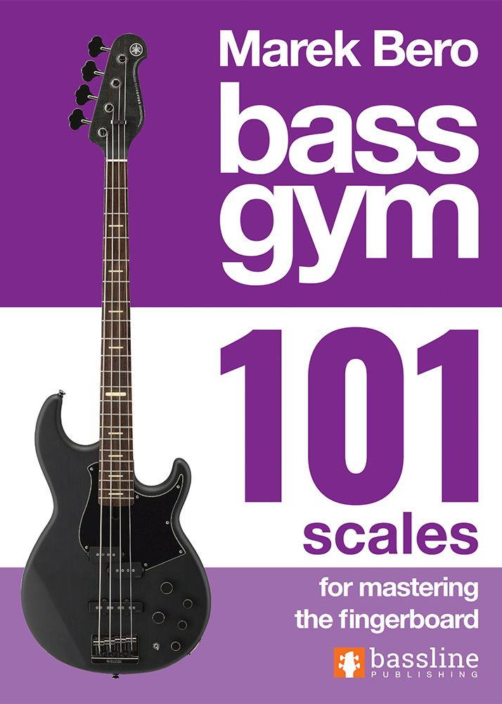 Bass Gym 101 Scales for Mastering the Fingerboard: Bass Guitar: Instrumental