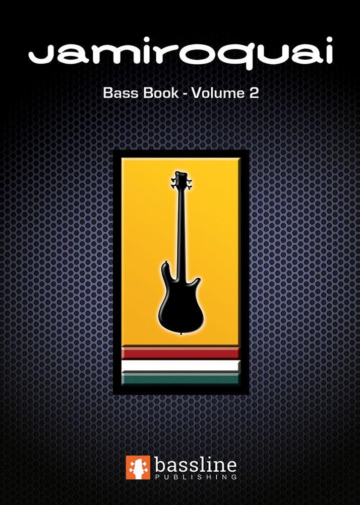 The Jamiroquai Bass Book - Volume 2: Bass Guitar: Mixed Songook