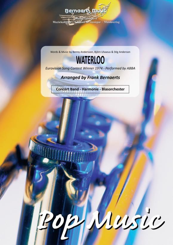 Bjorn Ulvaeus Benny Anderson: Waterloo: Concert Band: Score and Parts