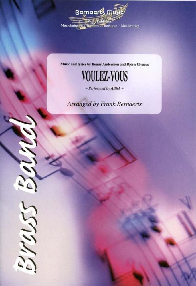 Benny Andersson Björn Ulvaeus: Voulez-Vous: Brass Band: Score and Parts