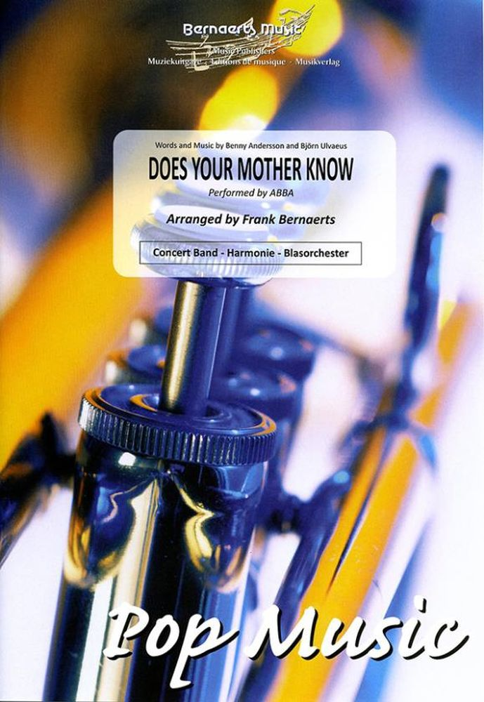 Benny Andersson Björn Ulvaeus: Does Your Mother Know: Concert Band: Score and