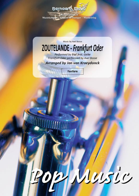 Axel Bosse: Zoutelande- Frankfurt Oder: Fanfare: Score and Parts