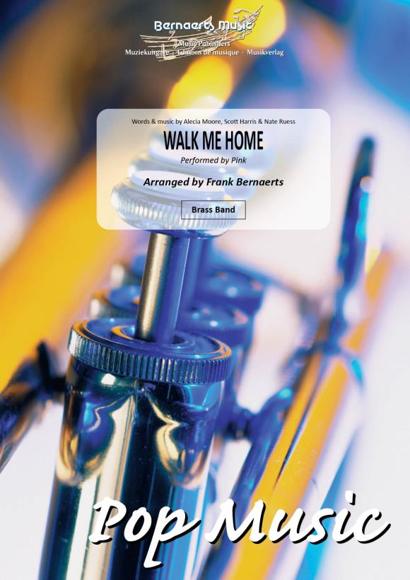 Alecia Moore Scott Harris: Walk Me Home: Brass Band: Score and Parts