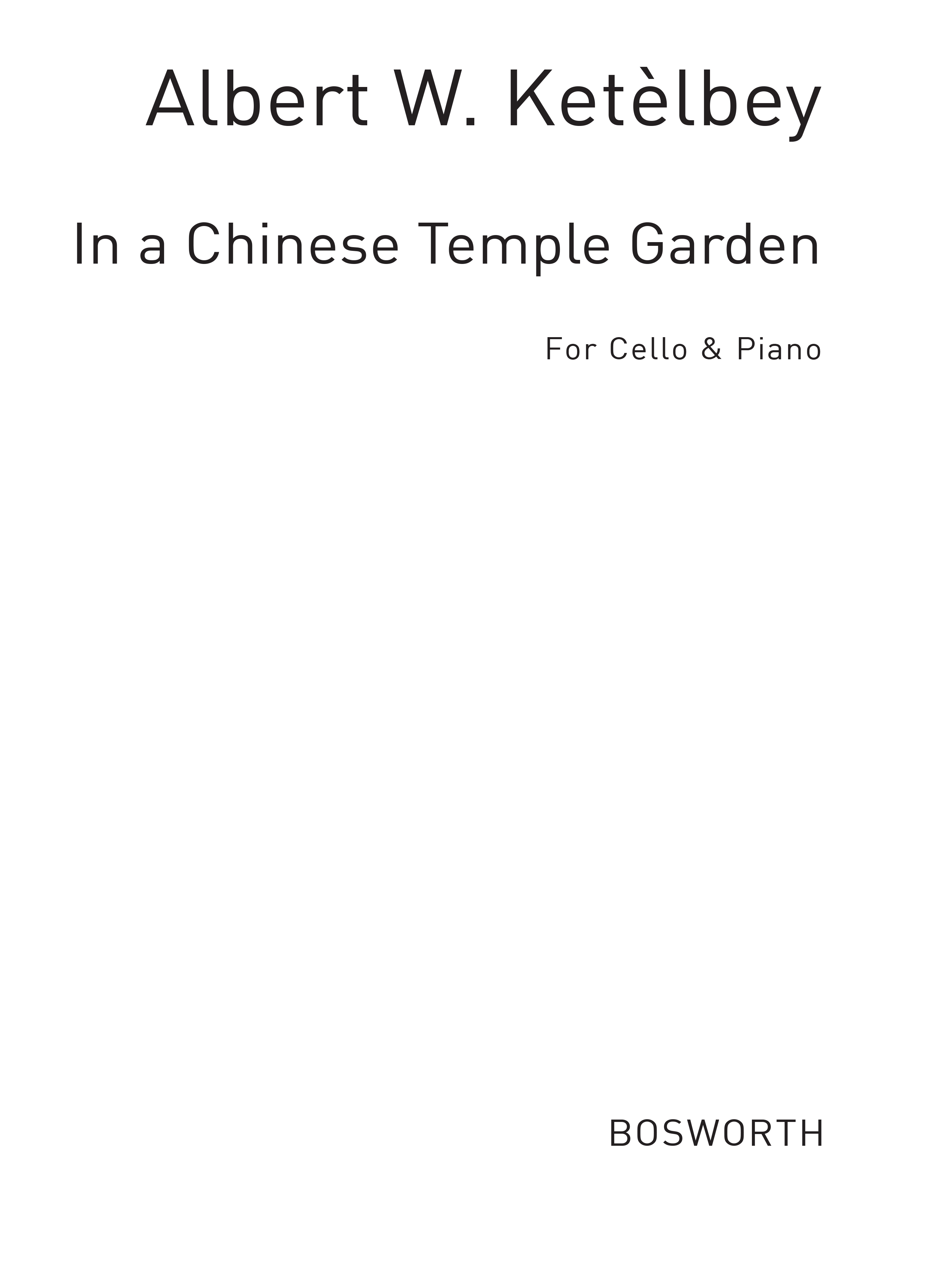 Click to view product details and reviews for Albert Ketèlbey In A Chinese Temple Garden Cello Instrumental Work.