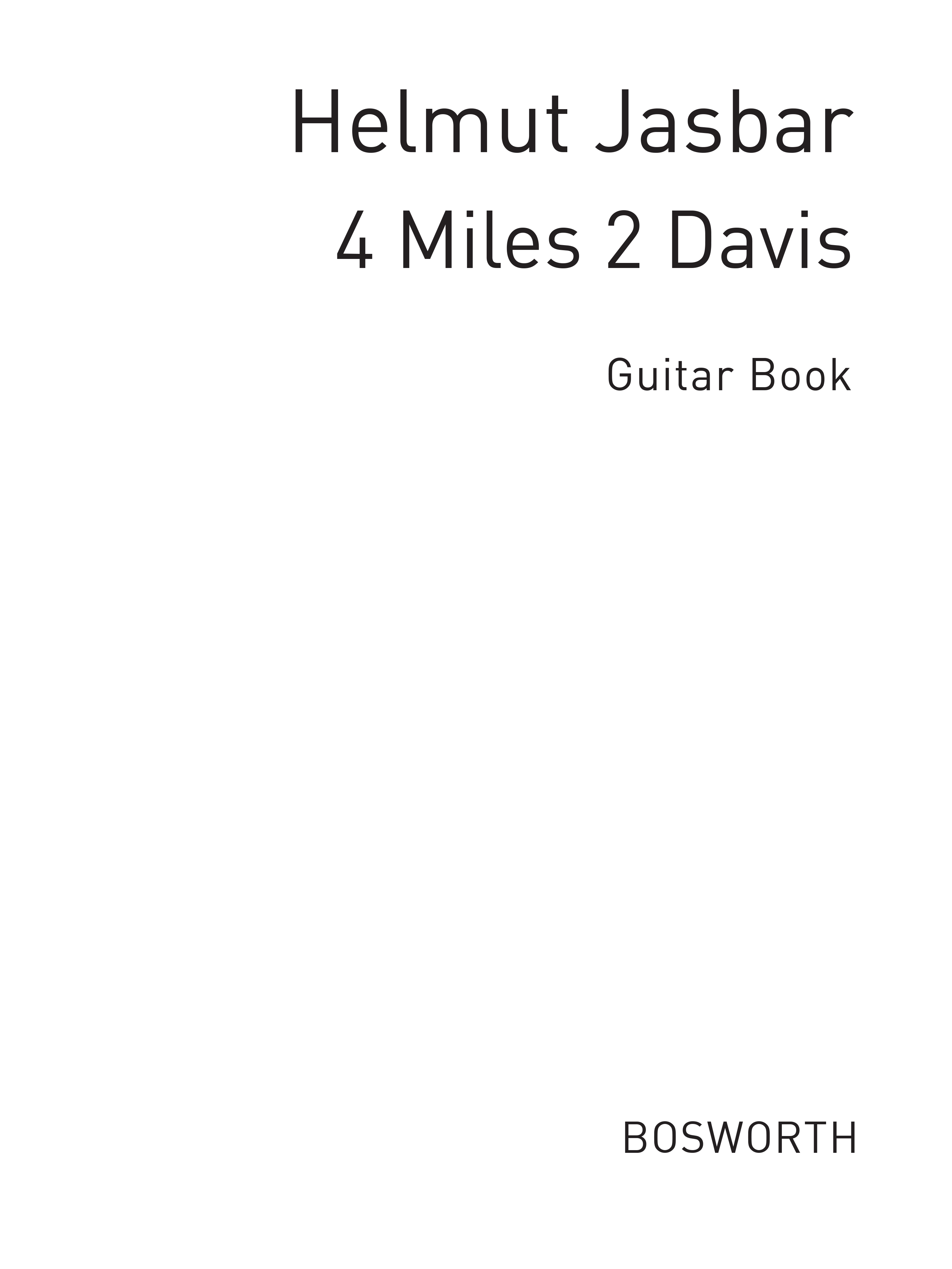 Click to view product details and reviews for Helmut Jasbar Helmut Jasbar 4 Miles 2 Davis Guitar Instrumental Work.