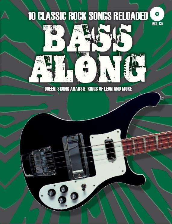 Bass Along - 10 Classic Rock Songs Reloaded: Bass Guitar: Instrumental Album